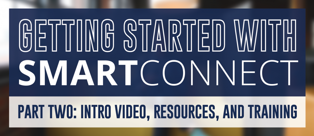 Getting Started with SmartConnect Part 2
