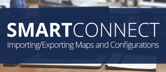Importing/Exporting SmartConnect Maps