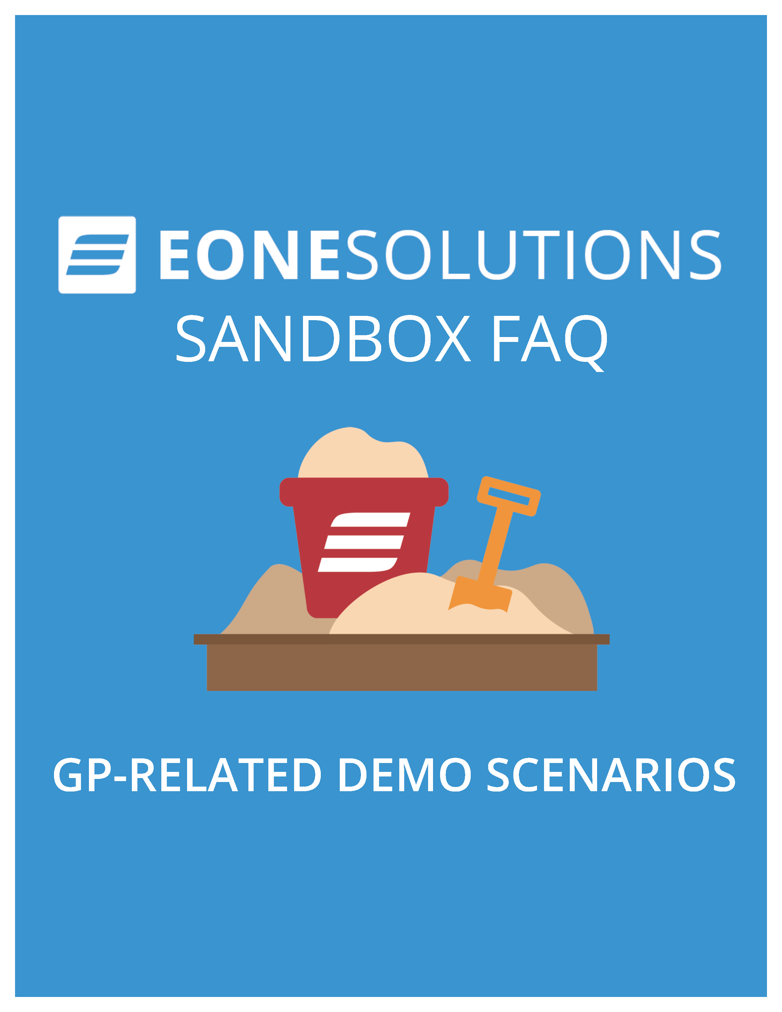 eOne Solutions Sandbox FAQ - GP-Related Demo Scenarios