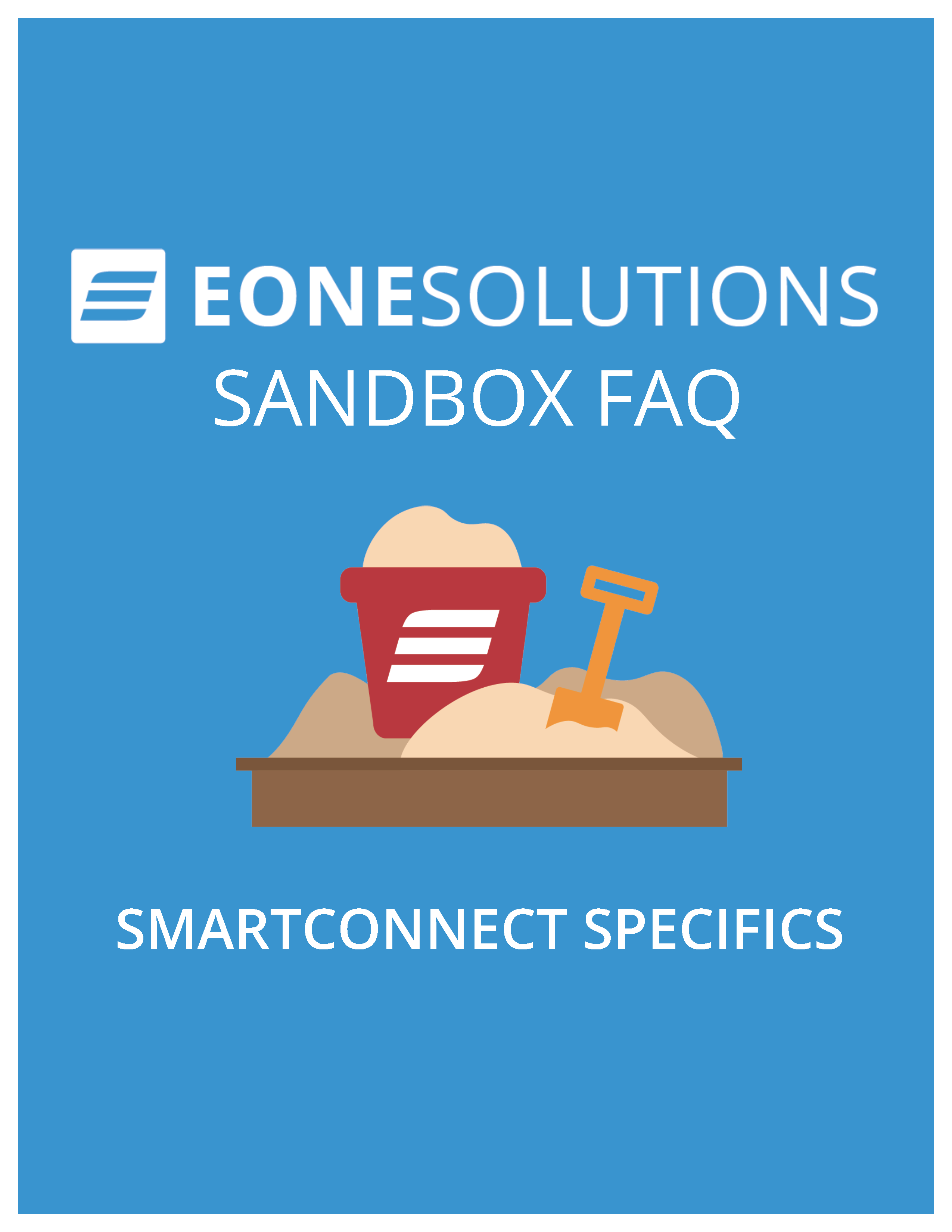 eOne Solutions Sandbox FAQ - SmartConnect Specifics