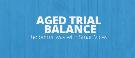 Need a Better Aged Trial Balance? Check Out SmartView  | eOne Solutions